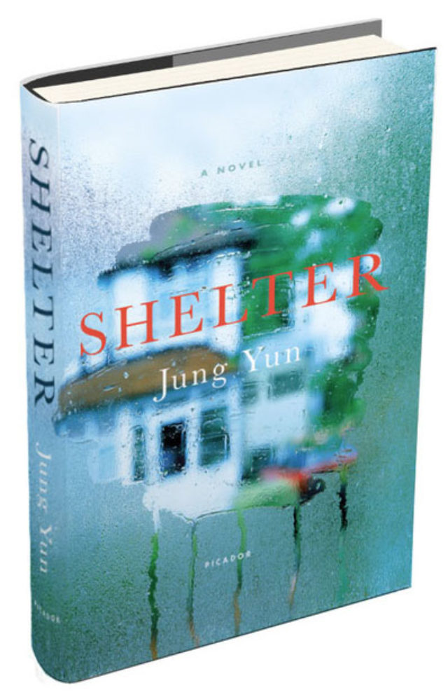 """Shelter"" is the first novel from Jung Yun."